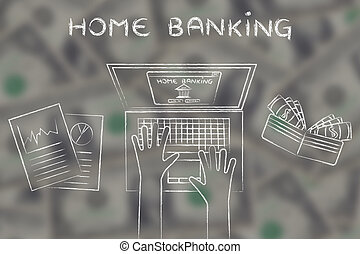bank account owner at his laptop with text Home banking on blurred dollar background