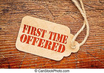 primero, tiempo, ofrecido, precio, etiqueta, señal,