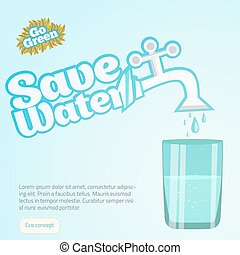 Save Water Illustration Conceptual Vector with glass of water. Can be used  for web sites and printed materials in cartoon style, flat. EPS10