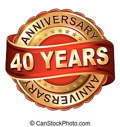 40 years anniversary golden label with ribbon Vector...