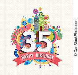 Happy birthday 35 year greeting card poster color - Happy...