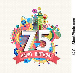 Happy birthday 75 year greeting card poster color - Happy...
