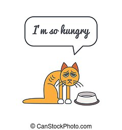 Hungry cat with speech bubble and saying - Skinny hungry cat...