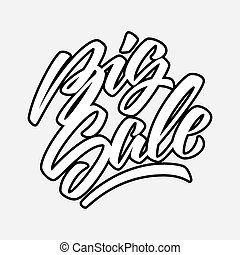 Big Sale Calligraphy Lettering - White Big Sale handmade...