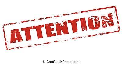 Attention - Rubber stamp with word attention inside, vector...
