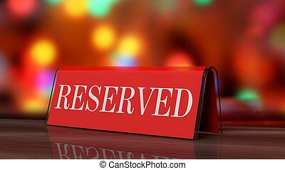 Red glossy reservation sign on wooden surface, with festive...