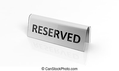 Glossy reservation sign, isolated on white background