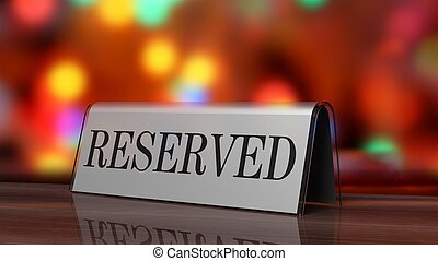 Silver glossy reservation sign on wooden surface, with...