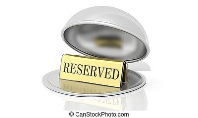 Golden reservation sign inside open serving dome dish,...