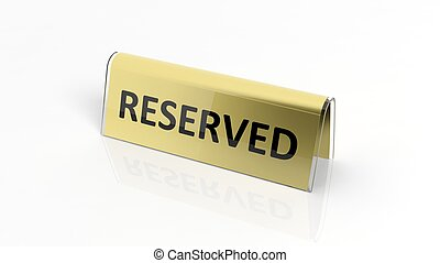 Golden glossy reservation sign, isolated on white background...