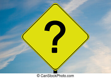 Question mark road sign - A yellow and black road sign with...