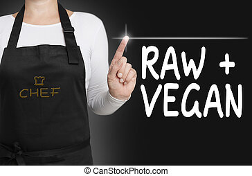 raw and vegan touchscreen is operated by chef concept