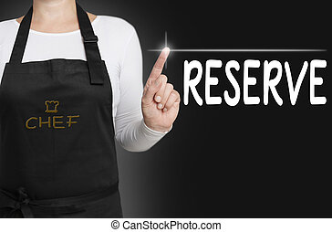 Reserve touchscreen is operated by chef concept.