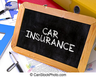 Hand Drawn Car Insurance Concept on Small Chalkboard - Hand...