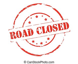 Road closed - Rubber stamp with text road closed inside,...