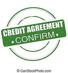 Credit agreement confirm - Rubber stamp with text credit...