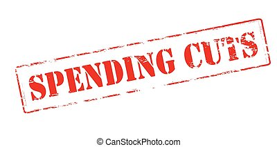 Spending cuts - Rubber stamp with text spending cuts inside,...