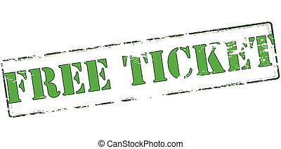 Free tickets - Rubber stamp with text free tickets inside,...