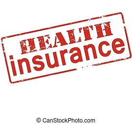 Health insurance - Rubber stamp with text health insurance...