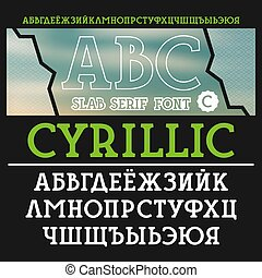 Slab serif font Bold face Cyrillic alphabet For titles and...
