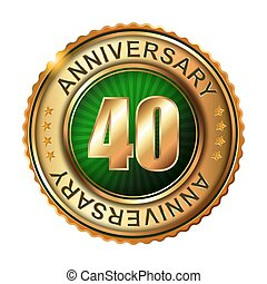 40 years anniversary golden label.