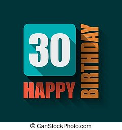 30 Happy Birthday background or card.