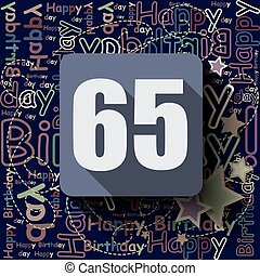 65 Happy Birthday background or card.