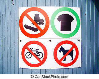 Prohibited Signs - Sign shows what is prohibited