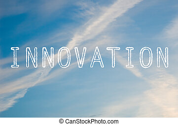 Innovation - The word innovation written with cloud letters...