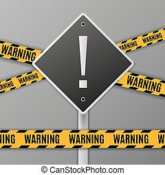 attention warning road sign