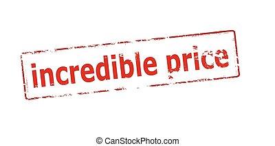 Incredible price