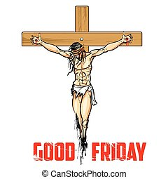 Jesus Christ on cross for Good Friday - illustration of...