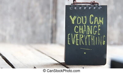 You Can Change Everything idea - You Can Change Everything...