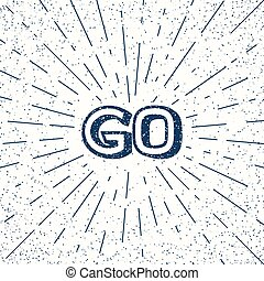 Motivational Poster - Go - typographic motivational quote in...