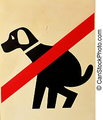 Sign to the dogs do not defecate - Prohibiting signs about...