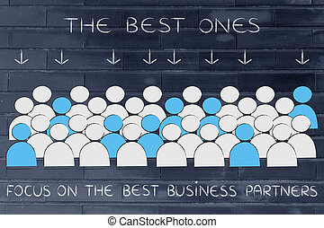 crowd with selected people in blue and text The Best business partners