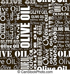 Olive oil seamless pattern.