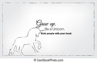 Minimalist motivational poster - Grow up, be a unicorn, stab...