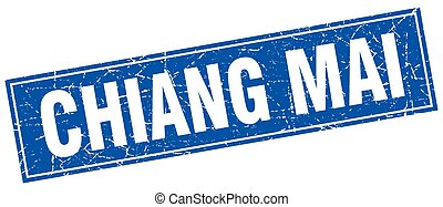 Chiang mai blue square grunge vintage isolated stamp