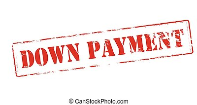 Down payment - Rubber stamp with text down payment inside,...