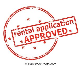 Rental application approved - Rubber stamp with text rental...