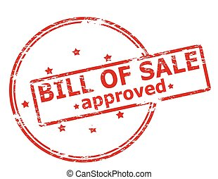 Bill of sale approved - Rubber stamp with text bill of sale...