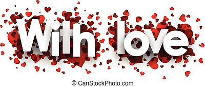 With love card. - With love card with red hearts. Vector...