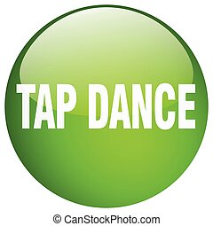 tap dance green round gel isolated push button