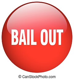 bail out red round gel isolated push button