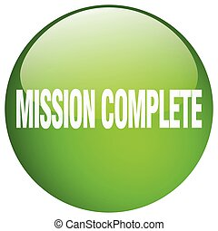 mission complete green round gel isolated push button