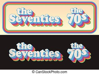 The Seventies 1 - Vector illustration of type of font design...
