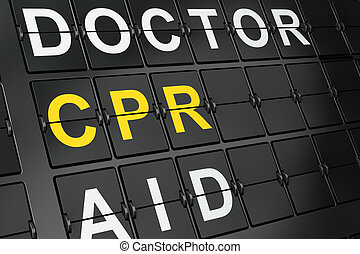 Healthcare concept: CPR on airport board background, 3d...