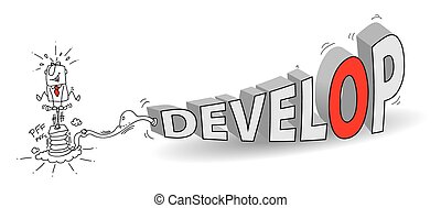 develop - Joe, the businessman, inflates the word Develop...