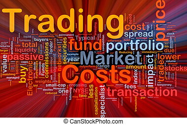 Trading costs background concept glowing - Background...